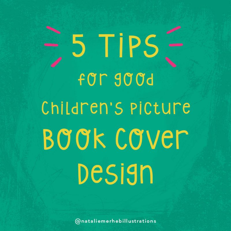 5 TIPS FOR CHILDREN'S PICTURE BOOK COVER DESIGN