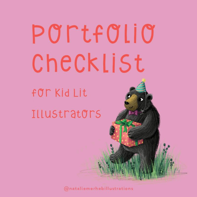 PORTFOLIO CHECKLIST FOR KID LIT ILLUSTRATORS